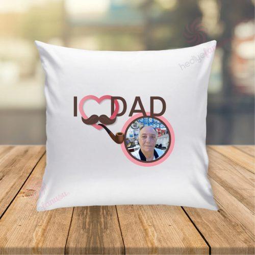 I Love Dad temalı yastık