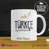 Türkçe Öğretmeni Kupa Bardak 3